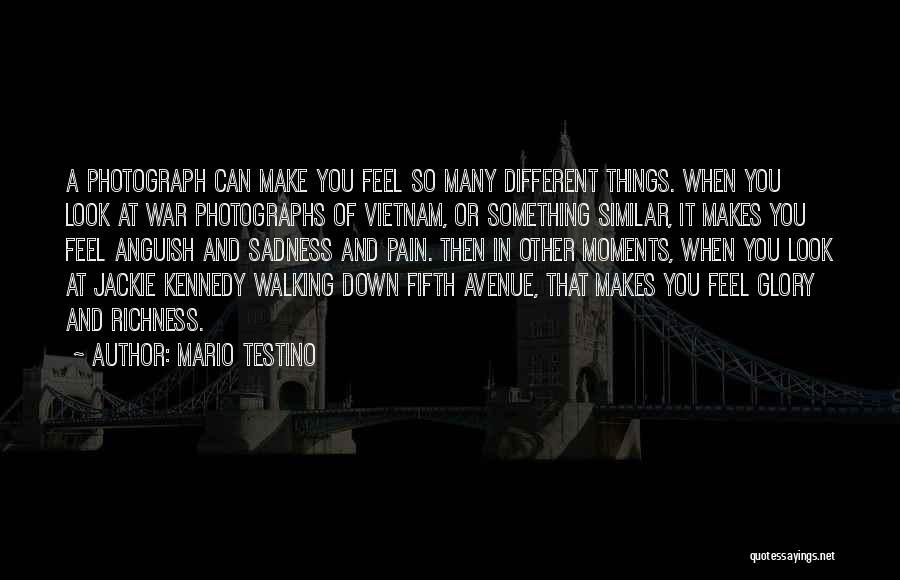 No Pain No Glory Quotes By Mario Testino