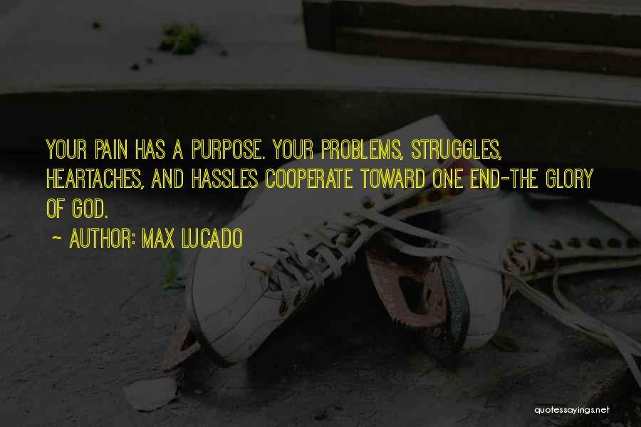 No Pain No Glory Quotes By Max Lucado