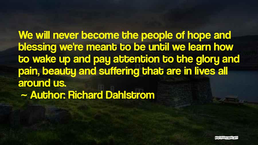 No Pain No Glory Quotes By Richard Dahlstrom
