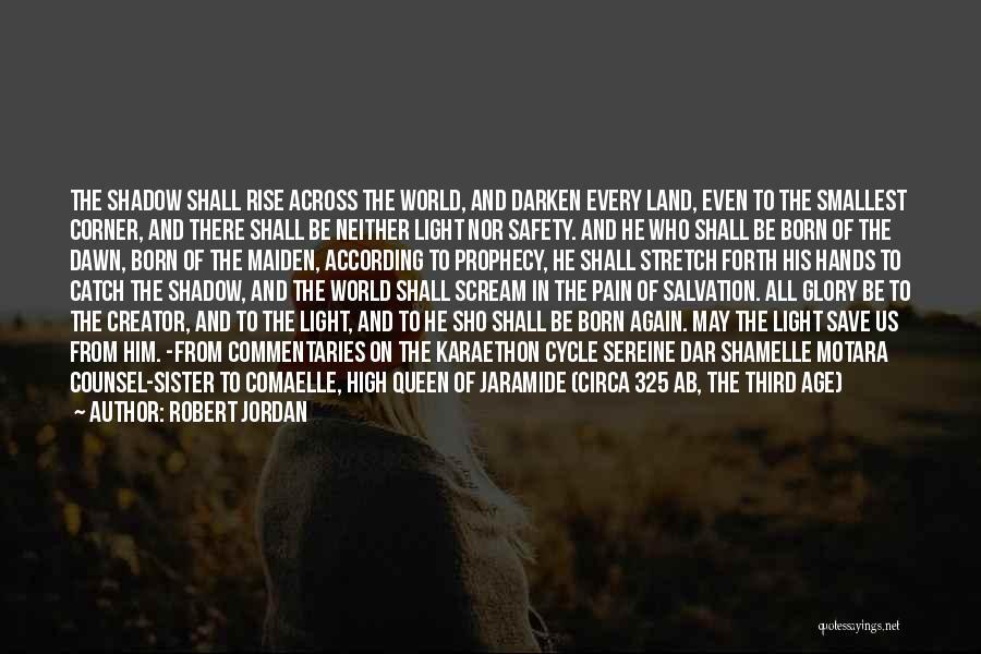 No Pain No Glory Quotes By Robert Jordan