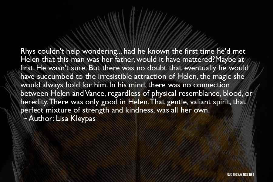 No Perfect Man Quotes By Lisa Kleypas