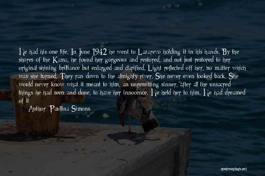 No Perfect Man Quotes By Paullina Simons
