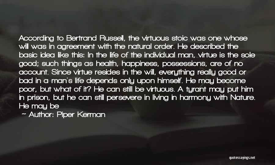 No Perfect Man Quotes By Piper Kerman