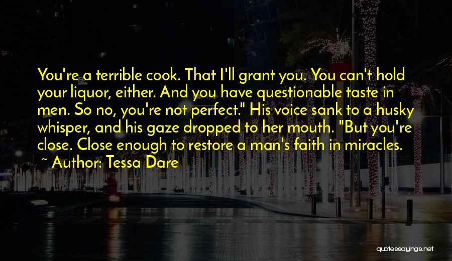 No Perfect Man Quotes By Tessa Dare