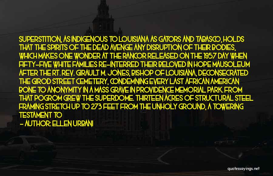 No Rancor Quotes By Ellen Urbani