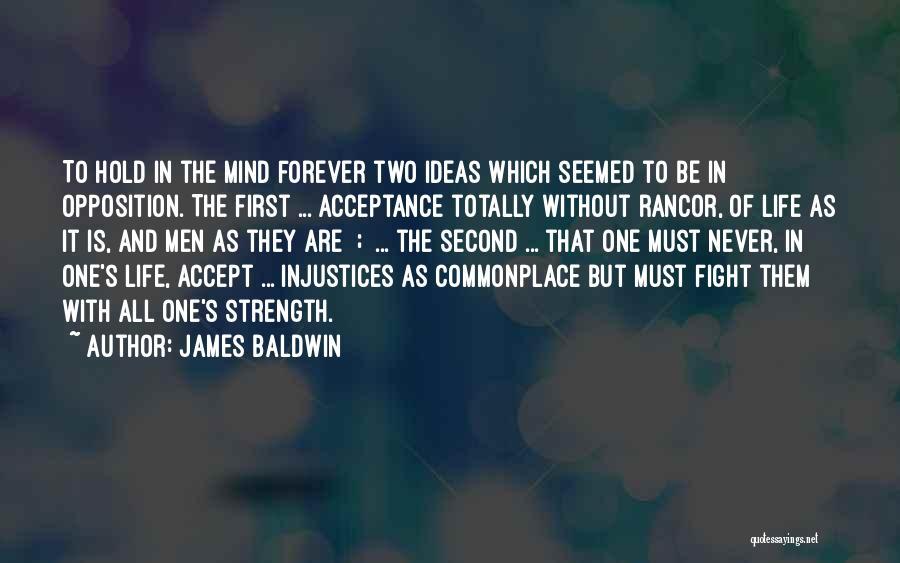 No Rancor Quotes By James Baldwin
