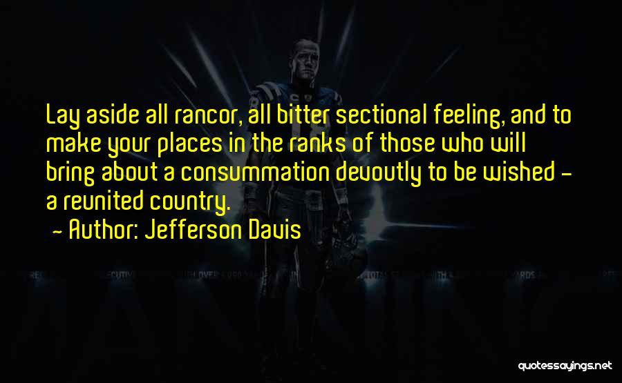 No Rancor Quotes By Jefferson Davis
