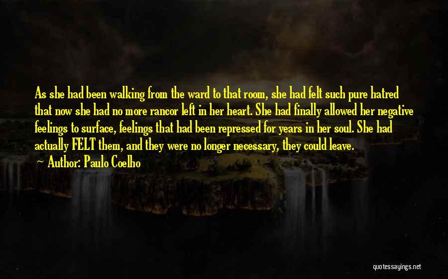 No Rancor Quotes By Paulo Coelho