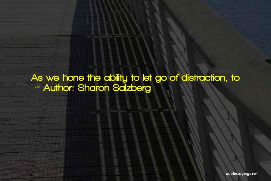 No Rancor Quotes By Sharon Salzberg