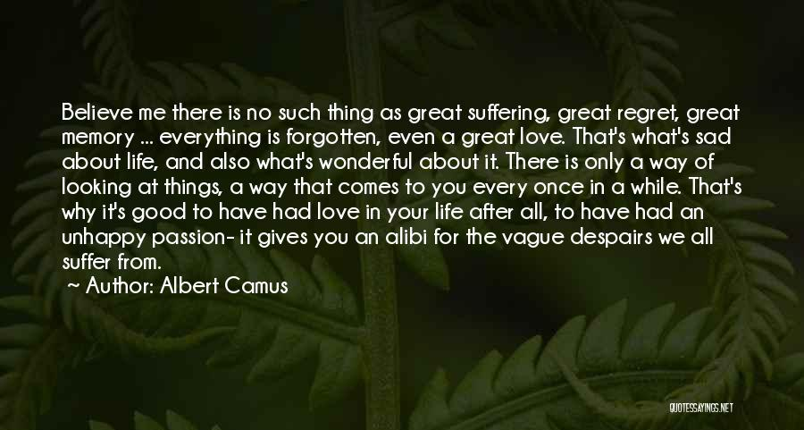 No Regret In Life Quotes By Albert Camus