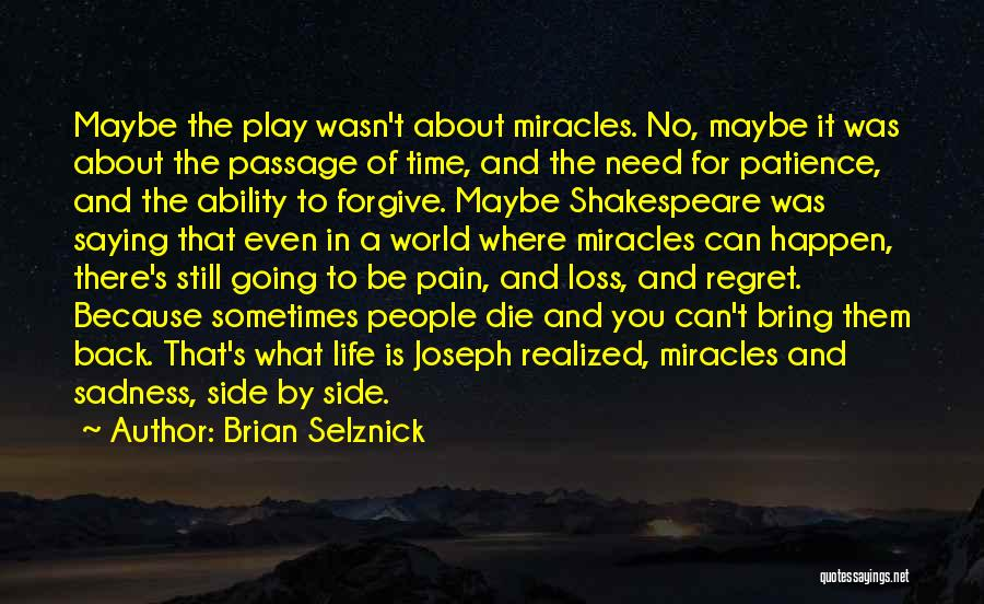 No Regret In Life Quotes By Brian Selznick