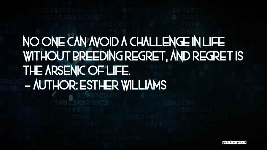 No Regret In Life Quotes By Esther Williams