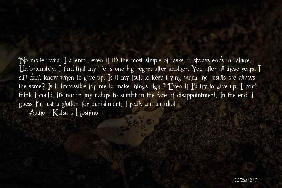 No Regret In Life Quotes By Katsura Hoshino