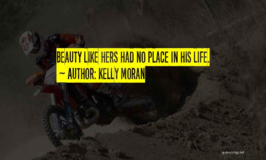 No Regret In Life Quotes By Kelly Moran