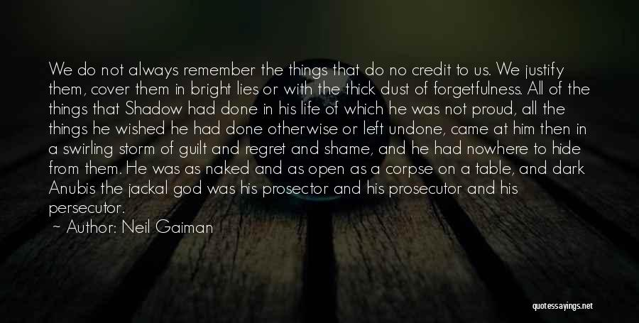 No Regret In Life Quotes By Neil Gaiman