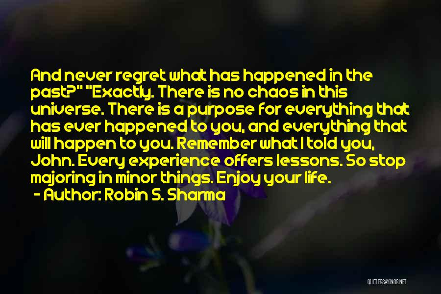 No Regret In Life Quotes By Robin S. Sharma