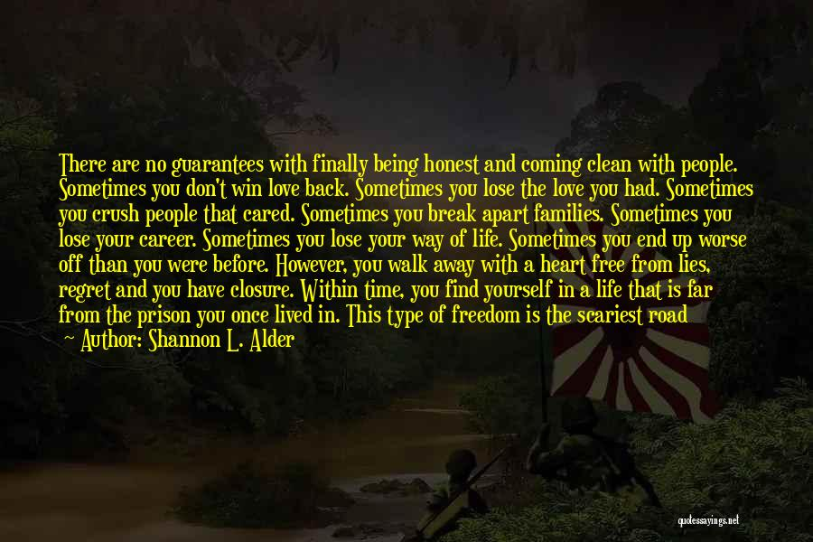 No Regret In Life Quotes By Shannon L. Alder