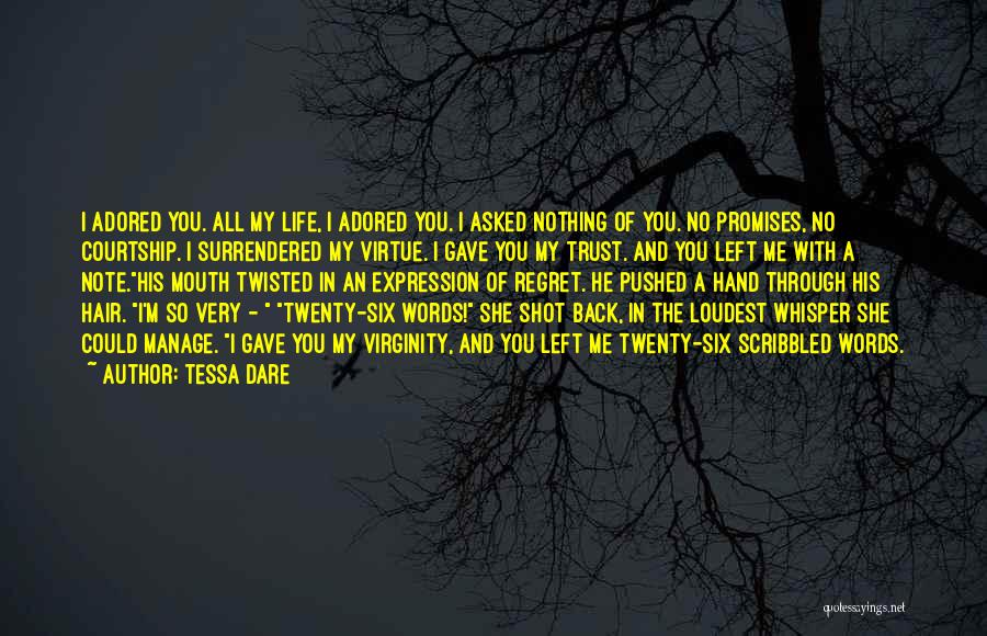 No Regret In Life Quotes By Tessa Dare