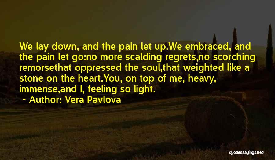 No Regrets No Remorse Quotes By Vera Pavlova