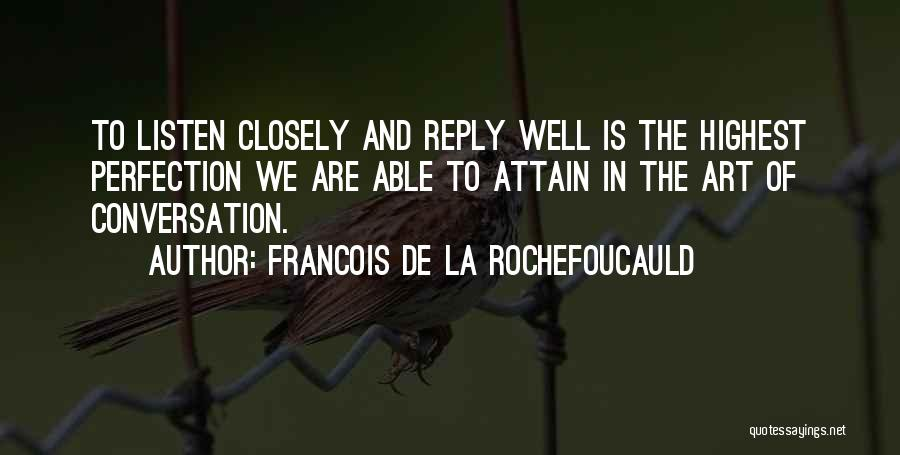 No Reply At All Quotes By Francois De La Rochefoucauld