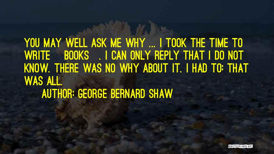 No Reply At All Quotes By George Bernard Shaw