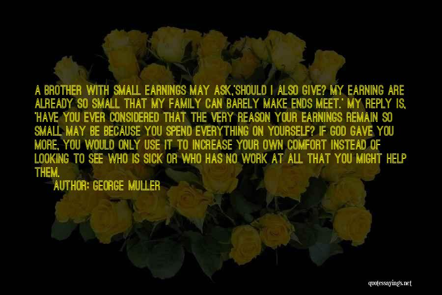 No Reply At All Quotes By George Muller