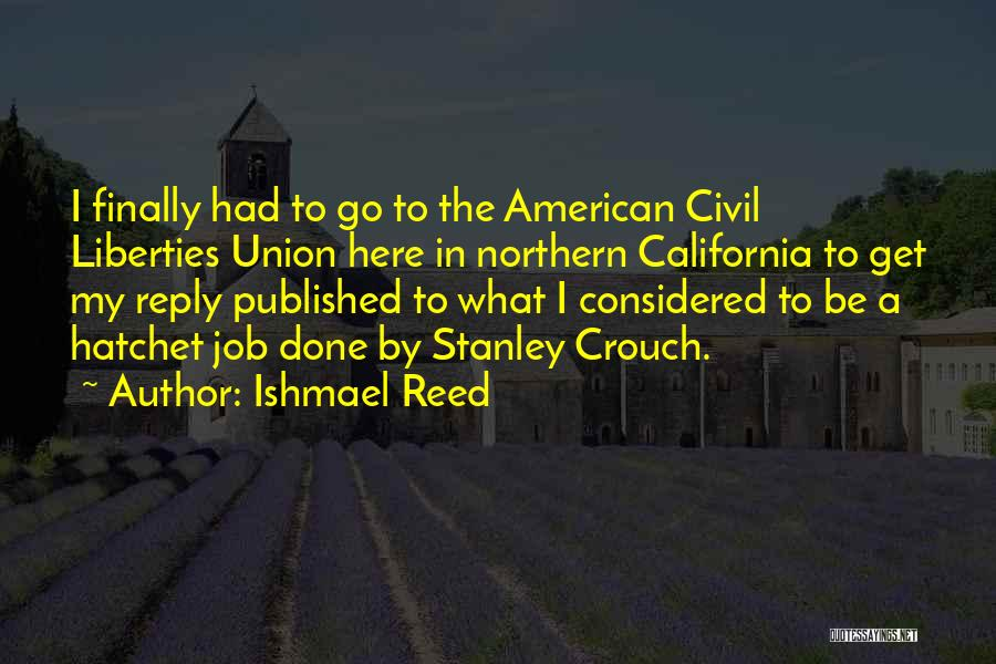 No Reply At All Quotes By Ishmael Reed