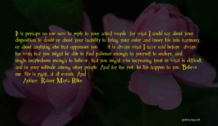 No Reply At All Quotes By Rainer Maria Rilke