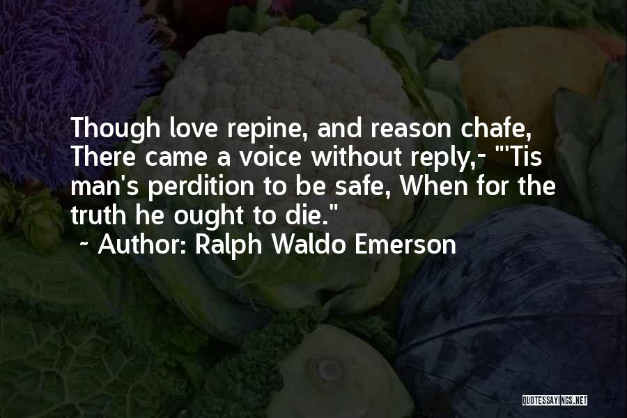 No Reply At All Quotes By Ralph Waldo Emerson