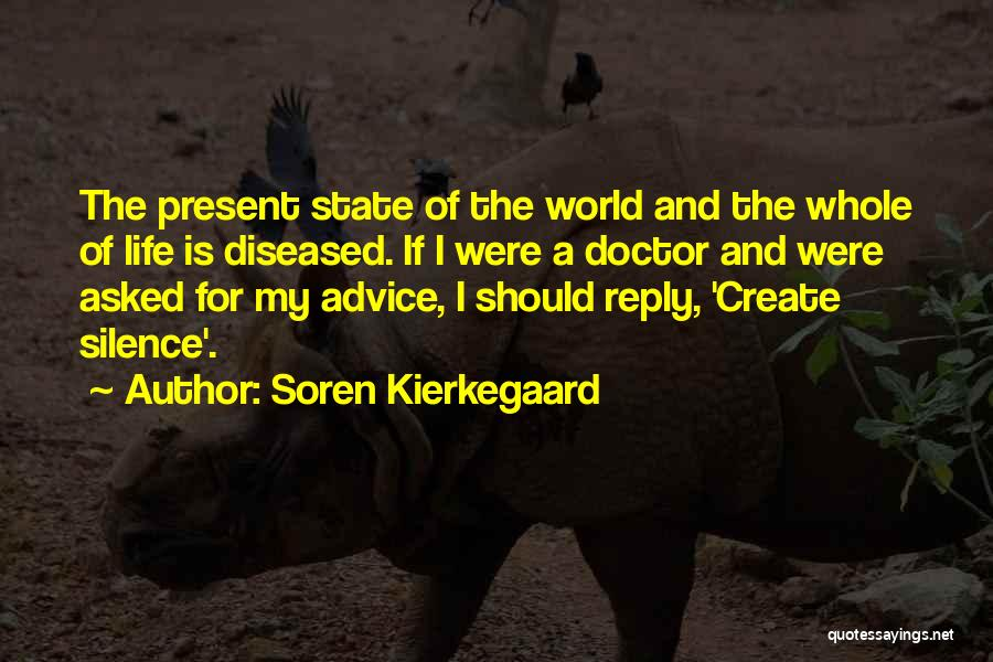 No Reply At All Quotes By Soren Kierkegaard