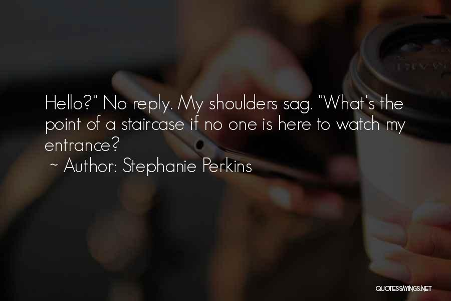 No Reply At All Quotes By Stephanie Perkins