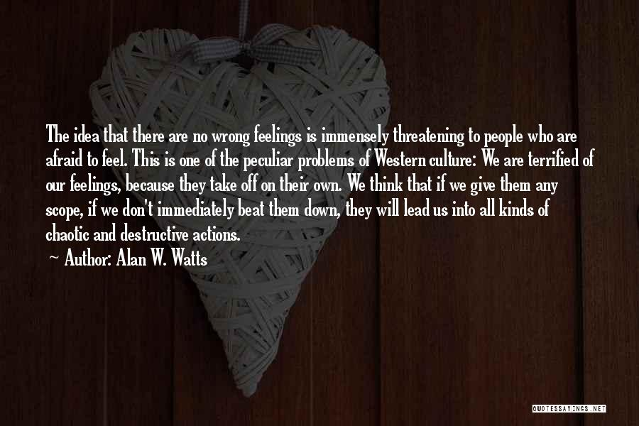 No Scope Quotes By Alan W. Watts