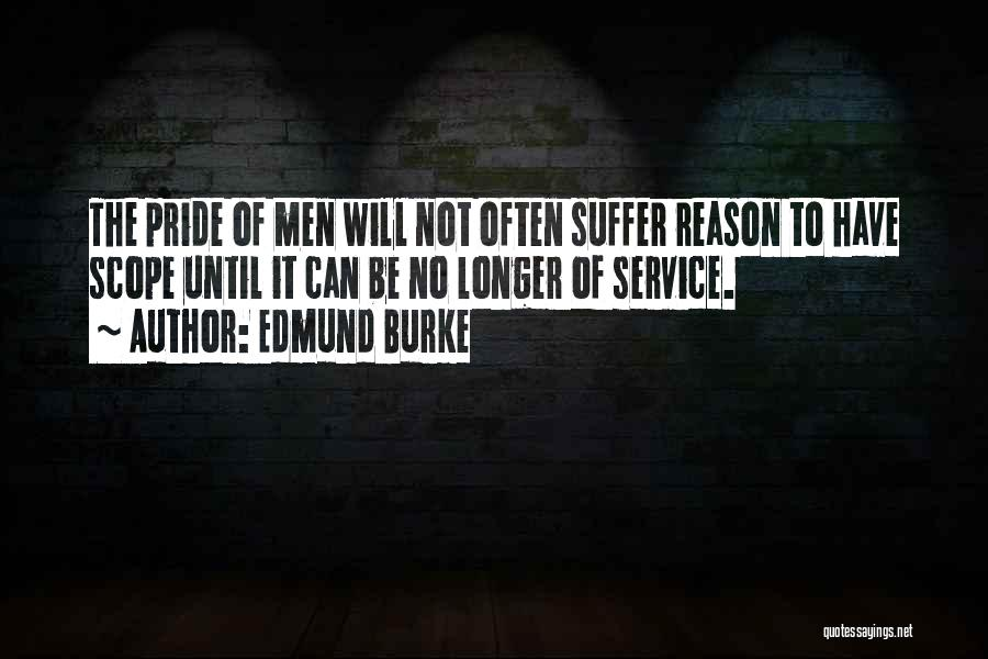 No Scope Quotes By Edmund Burke