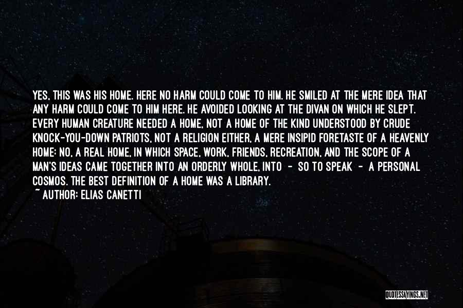 No Scope Quotes By Elias Canetti