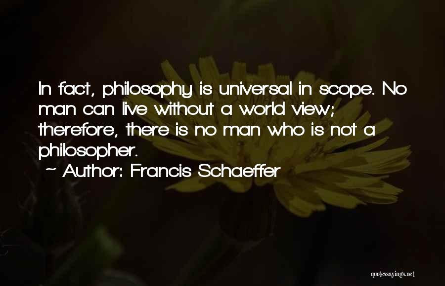 No Scope Quotes By Francis Schaeffer