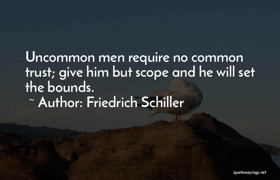 No Scope Quotes By Friedrich Schiller