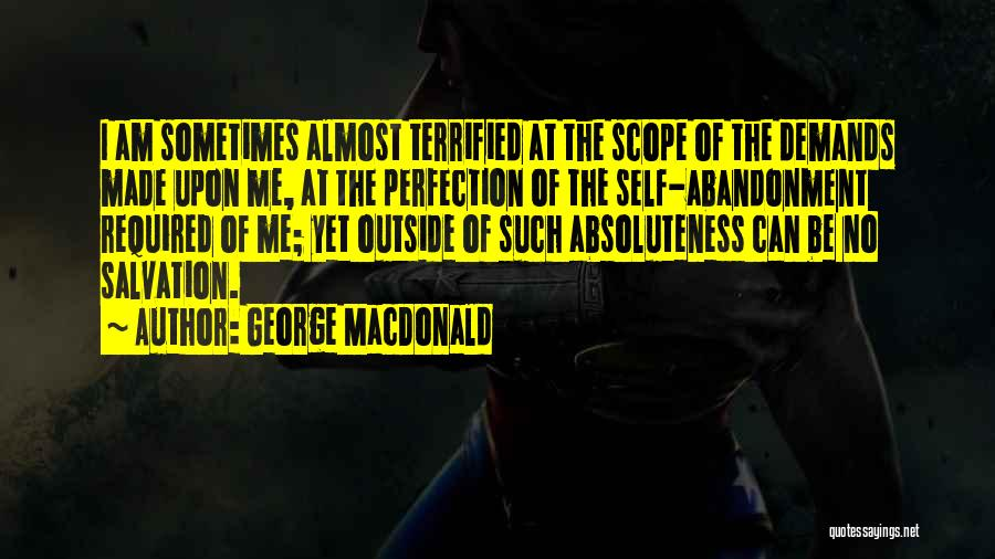 No Scope Quotes By George MacDonald