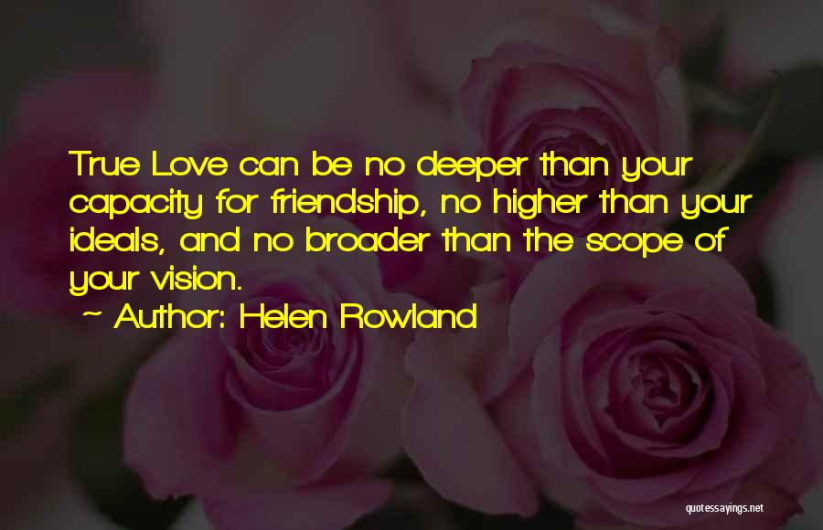 No Scope Quotes By Helen Rowland