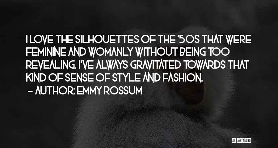 No Sense Of Style Quotes By Emmy Rossum