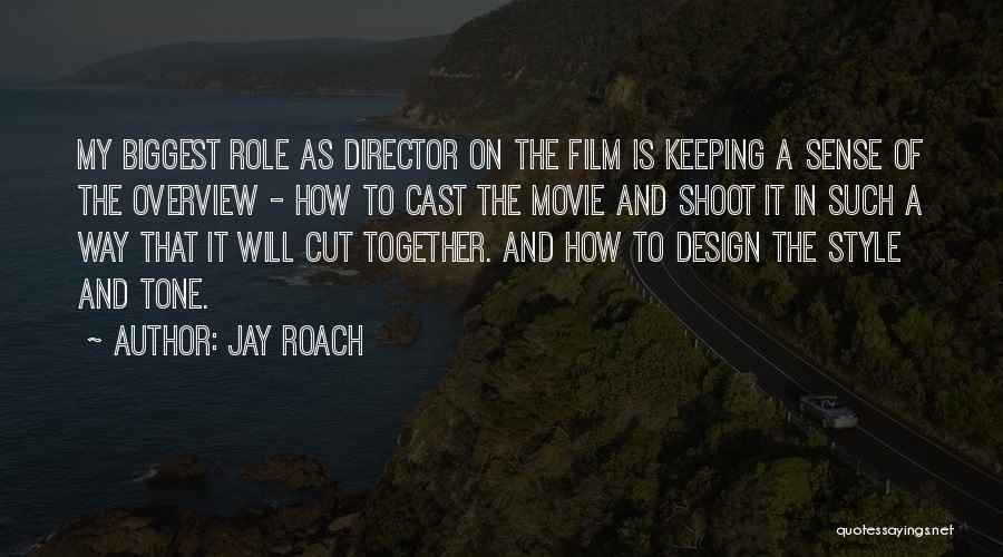 No Sense Of Style Quotes By Jay Roach