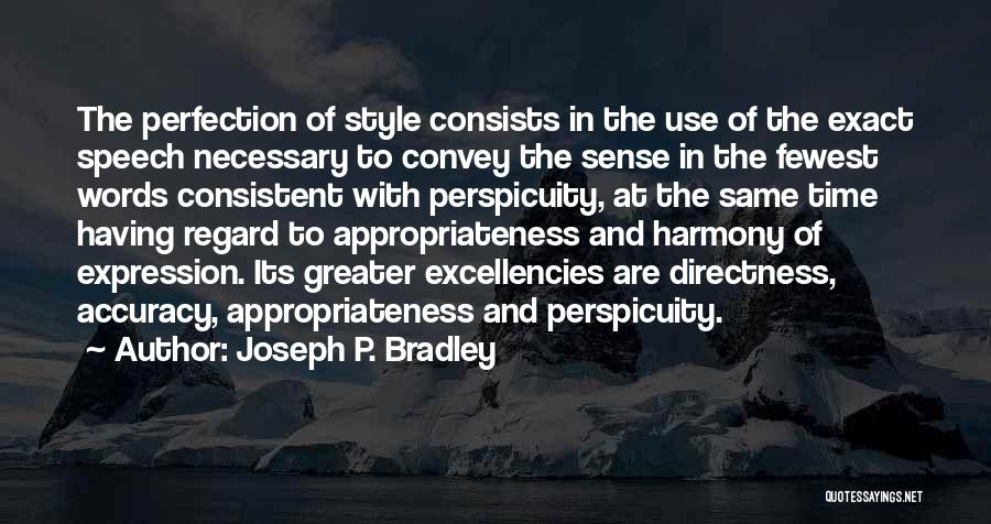No Sense Of Style Quotes By Joseph P. Bradley