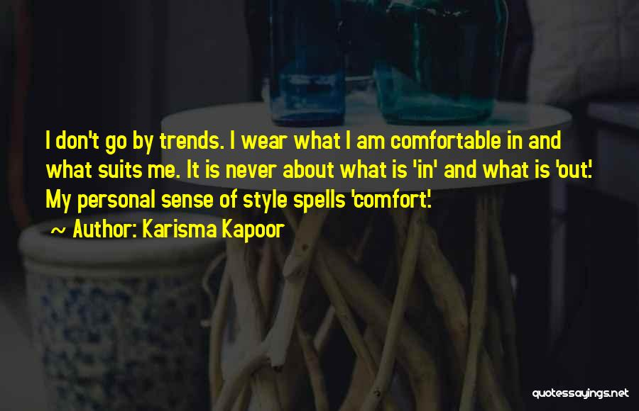 No Sense Of Style Quotes By Karisma Kapoor