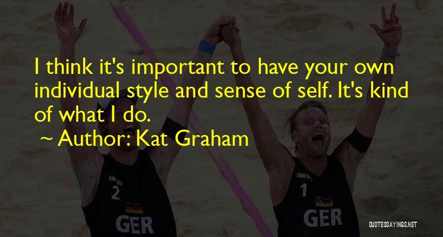 No Sense Of Style Quotes By Kat Graham