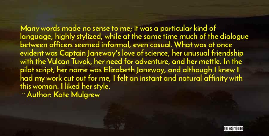 No Sense Of Style Quotes By Kate Mulgrew