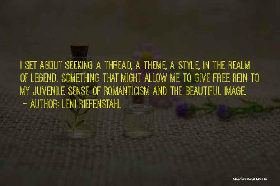 No Sense Of Style Quotes By Leni Riefenstahl