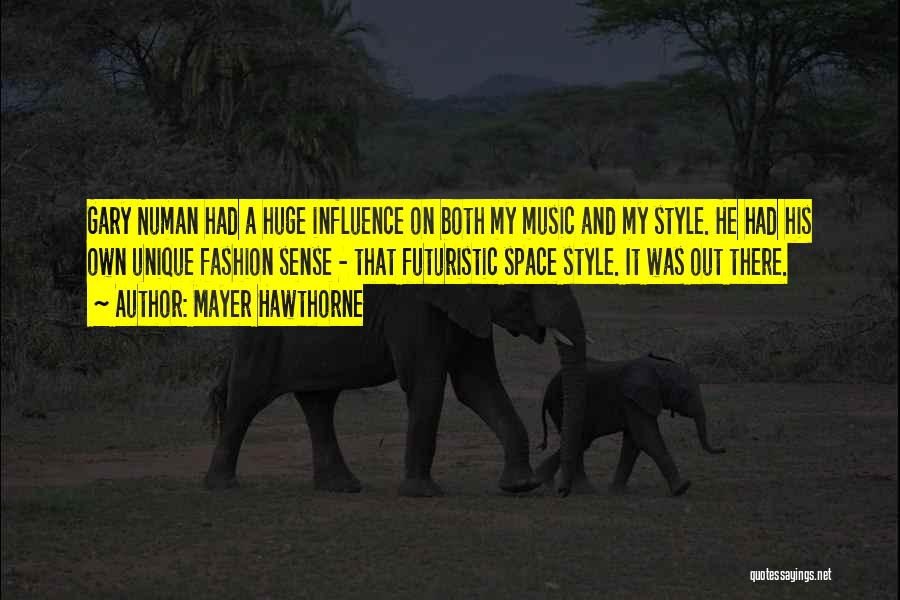 No Sense Of Style Quotes By Mayer Hawthorne