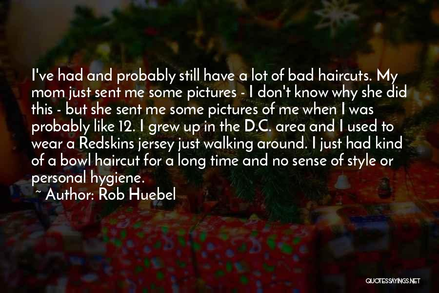 No Sense Of Style Quotes By Rob Huebel
