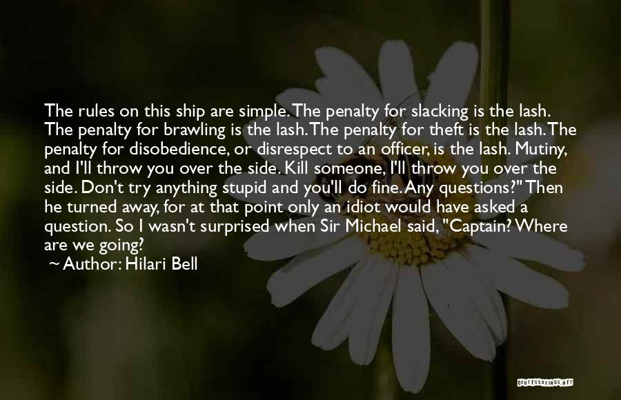 No Slacking Quotes By Hilari Bell