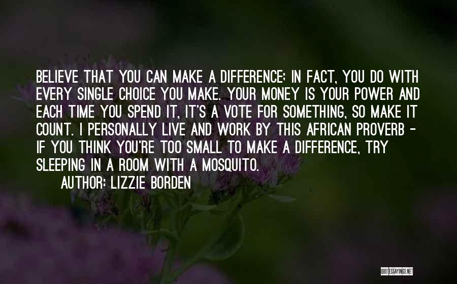 No Sleep Make Money Quotes By Lizzie Borden