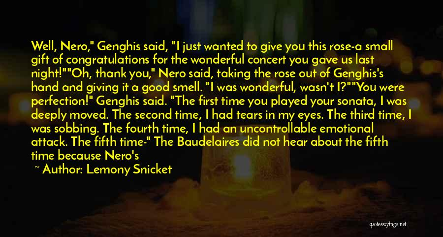 No Sorry No Thank You Quotes By Lemony Snicket